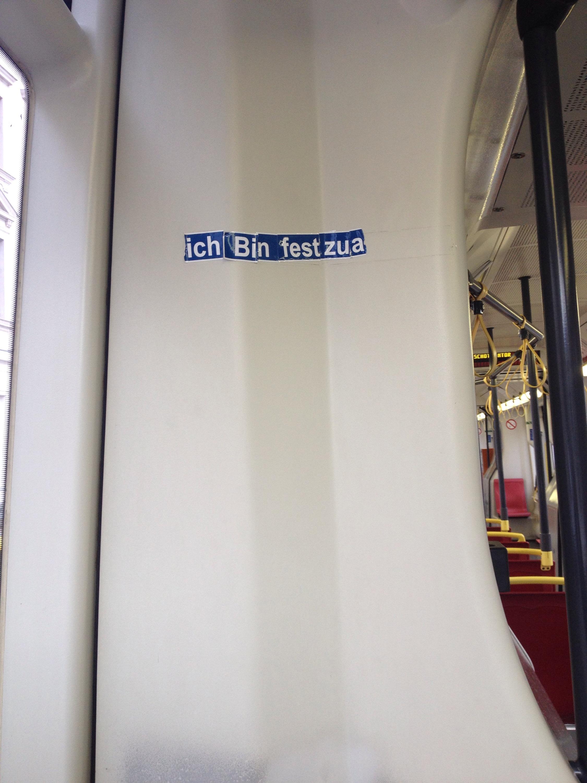 "An image showing the sign ""ich bin fest zua"" aka I am totally drunk"